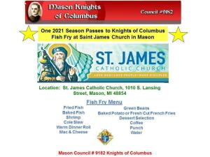 One 2021 Season Pass to Knights of Columbus Fish Fry at Saint James Church