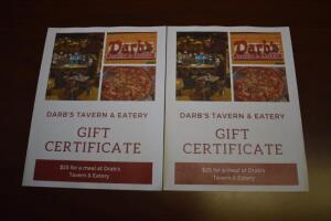 (2) $25 Darb's Tavern Gift Certificates- Donated by Darb's Tavern