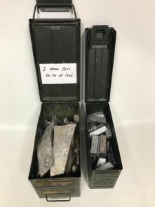 (2) Ammo Cans with approx. 50 lbs. of Lead